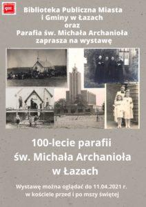 Plakat Stulecie parafii św. Michała Archanioła w Łazach - zaproszenie na wystawę